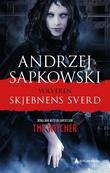 """""""Skjebnens sverd"""" av Andrzej Sapkowski"""