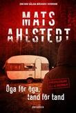 """""""Öga för öga, tand för tand - Ella Werner"""" av Mats Ahlstedt"""