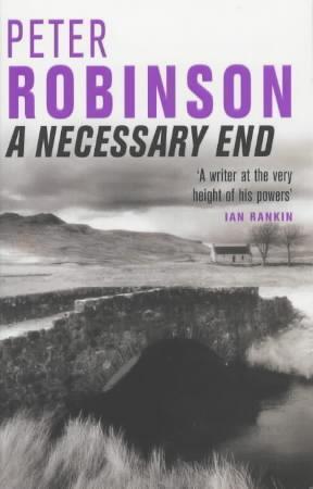 """""""A necessary end - an inspector Banks mystery"""" av Peter Robinson"""