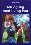 """""""Lek og lag med liv og lyst"""" av Lemke-Pricken"""