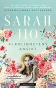 """Kjærlighetens ansikt"" av Sarah Jio"