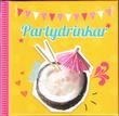 """""""Partydrinkar"""" av Ulrika Junker Miranda"""