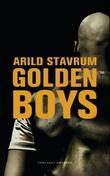"""""""Golden boys"""" av Arild Stavrum"""