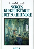 """""""Norges kirkehistorie i det 19.århundre. Bd 2"""" av Einar Molland"""