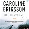 """""""De forsvunne"""" av Caroline Eriksson"""