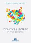 """""""Kognitiv miljøterapi samarbeid og endring"""" av Margaretha Dramsdahl"""