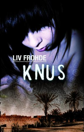 """""""Knus"""" av Liv Frohde"""