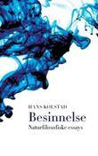 """""""Besinnelse - naturfilosofiske essays"""" av Hans Kolstad"""