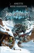 """""""Frostriket"""" av Anette Riise-Hanssen"""
