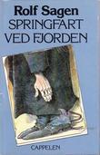 """""""Springfart ved fjorden - soga om Joran Krake"""" av Rolf Sagen"""