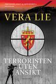 """""""Terroristen uten ansikt - spenningsroman"""" av Vera Lie"""