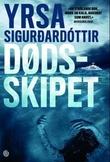 """""""Dødsskipet - kriminalroman"""" av Yrsa Sigurdardóttir"""