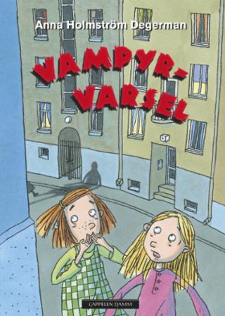 """""""Vampyrvarsel"""" av Anna Holmström Degerman"""