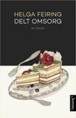 """""""Delt omsorg roman"""" av Helga Feiring"""
