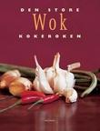 """""""Den store wok kokeboken"""" av Zoë Harpham"""