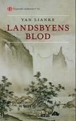 """""""Landsbyens blod"""" av Lianke Yan"""