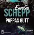 """""""Pappas gutt"""" av Emelie Schepp"""