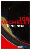 """""""Terra roxa"""" av Jon Michelet"""