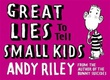 """Great lies to tell small kids"" av Andy Riley"