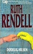 """""""Dødelig hilsen"""" av Ruth Rendell"""