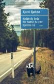 """""""Hadde du bodd her hadde du vært hjemme nå - dikt"""" av Kjersti Bjørkmo"""