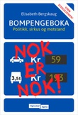 """""""Bompengeboka - politikk, sirkus og motstand"""" av Elisabeth Bergskaug"""