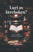 """""""Lurt av læreboken? - feil og forvirring om kristen tro i læremidlene"""" av Bjørn Are Davidsen"""