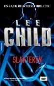 """""""Slakteren - en Jack Reacher-thriller"""" av Lee Child"""