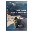 """""""Toppturer rundt Harstad"""" av Christian Dramsdahl"""
