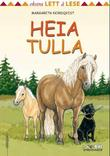 """Heia Tulla"" av Margareta Nordqvist"