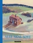 """""""Alle skal sove"""" av Astrid Lindgren"""