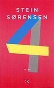 """""""4 roman"""" av Stein Sørensen"""