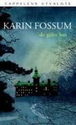 """""""De gales hus"""" av Karin Fossum"""