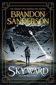 """Skyward claim the stars"" av Brandon Sanderson"