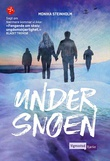 """Under snøen"" av Monika Steinholm"