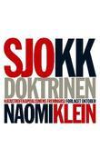 """Sjokkdoktrinen - katastrofekapitalismens fremmarsj"" av Naomi Klein"