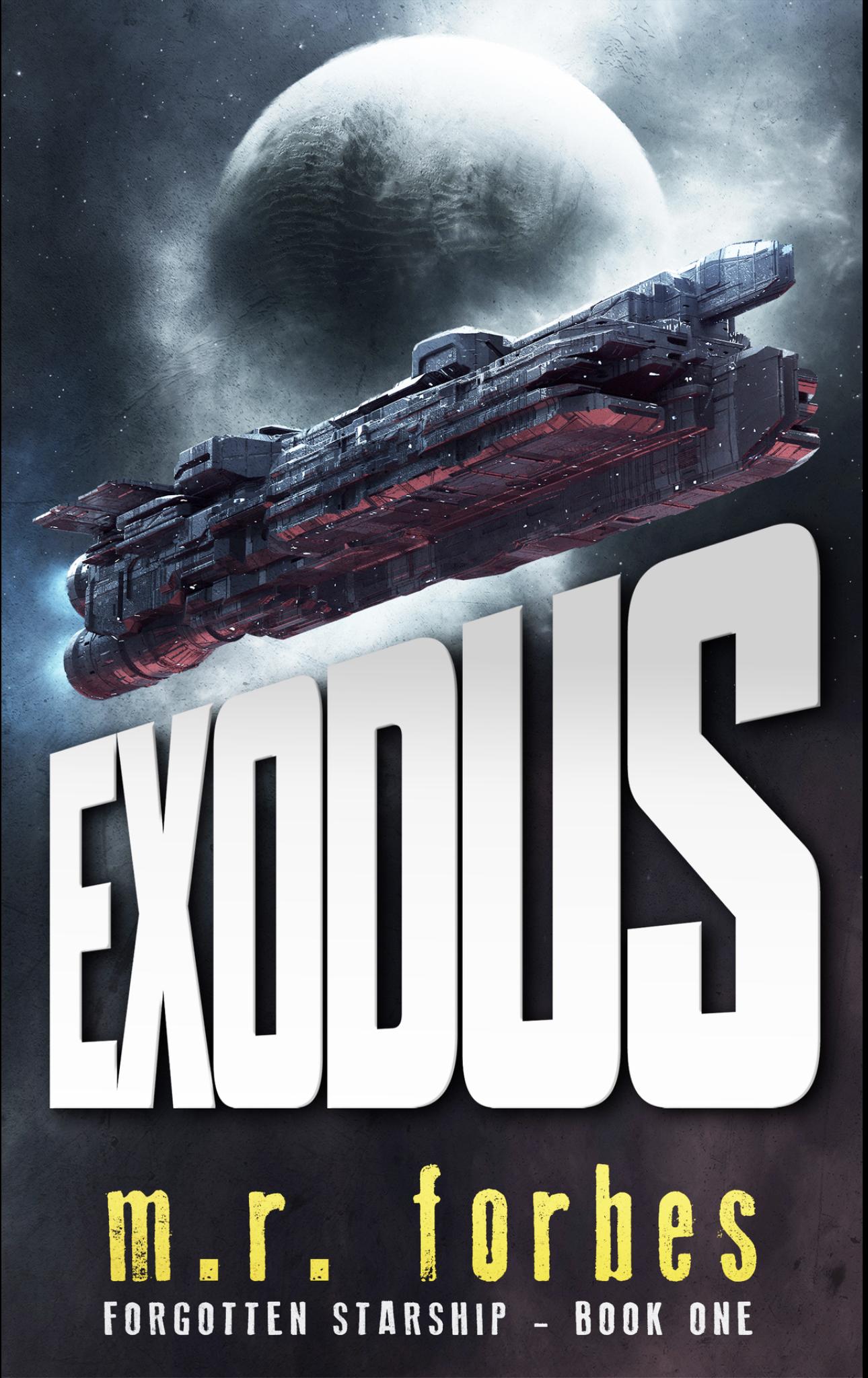 """""""Exodus - Forgotten Starship - Book one"""" av M. R. Forbes"""