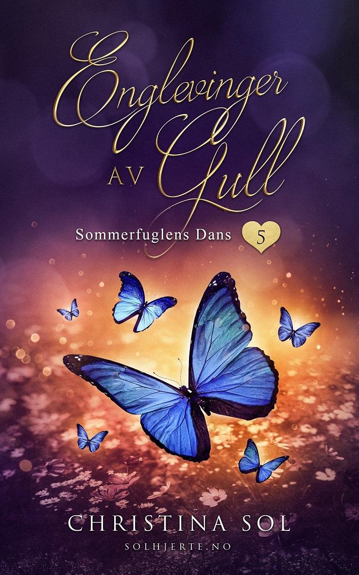 """""""Sommerfuglens dans"""" av Christina Sol"""