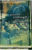 """Stedfortrederen"" av Merethe Lindstrøm"