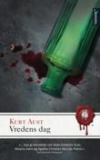 """""""Vredens dag - roman"""" av Kurt Aust"""