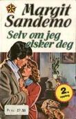 """""""Selv om jeg elsker deg"""" av Margit Sandemo"""