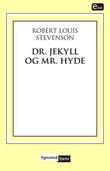 """""""Dr. Jekyll og Mr. Hyde"""" av Robert Louis Stevenson"""