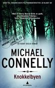 """Knokkelbyen en Harry Bosch-roman"" av Michael Connelly"
