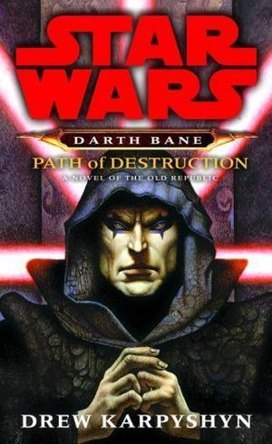 """Path of Destruction - A Novel of the Old Republic (Star Wars"" av Drew Karpyshyn"