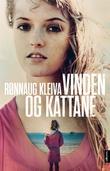 """""""Vinden og kattane - roman"""" av Rønnaug Kleiva"""