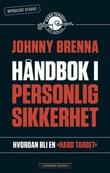 """""""Håndbok i personlig sikkerhet"""" av Johnny Brenna"""