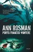 """Porto Francos voktere"" av Ann Rosman"