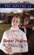 """""""Hemmeligheter"""" av Bente Pedersen"""