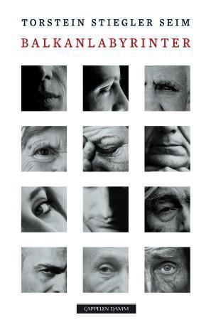 """""""Balkanlabyrinter"""" av Torstein Stiegler Seim"""