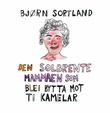 """Den solbrente mammaen som blei bytta mot ti kamelar"" av Bjørn Sortland"